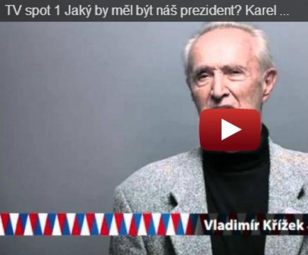 TV spot 1 Jaký by měl být náš prezident? Karel Schwarzenberg